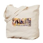 Friend to Friend Tote Bag