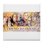 Friend to Friend Tile Coaster