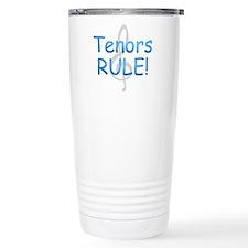 Tenors Rule! Stainless Steel Travel Mug