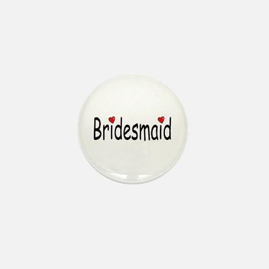 Bridesmaid (RD HRT) Mini Button