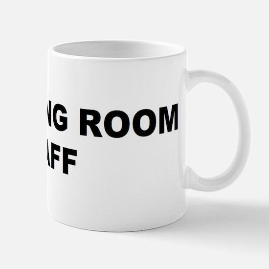 OR STAFF 2 Mug