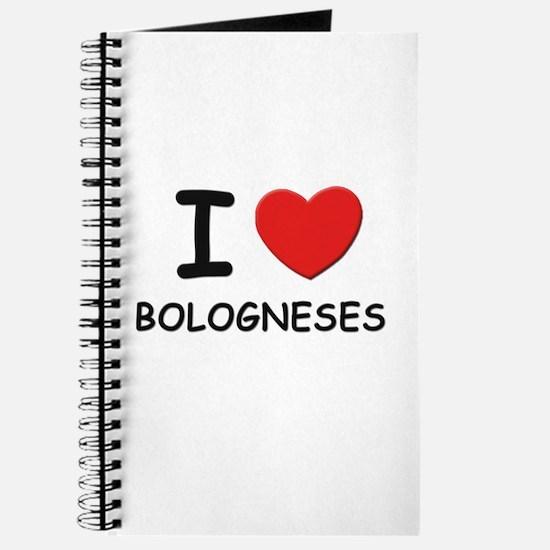 I love BOLOGNESES Journal