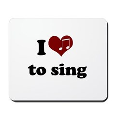 i heart to sing Mousepad