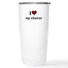 i heart my chorus Stainless Steel Travel Mug