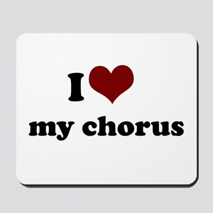 i heart my chorus Mousepad