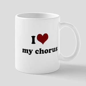 i heart my chorus Mug