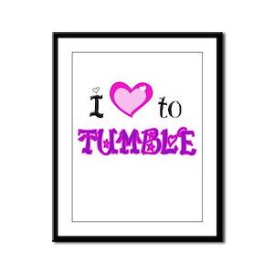 I Love to Tumble Framed Panel Print