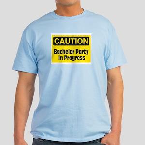Bachelor Party In Progress Light T-Shirt