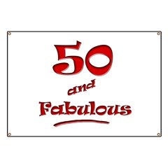 50 and Fabulous Banner