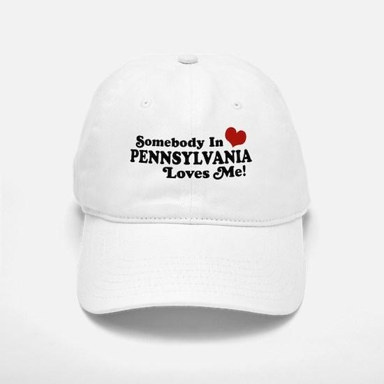 Somebody in Pennsylvania Loves Me Baseball Baseball Cap