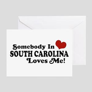Somebody in South Carolina Loves Me Greeting Cards