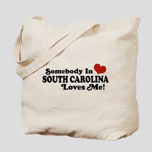 Somebody in South Carolina Loves Me Tote Bag