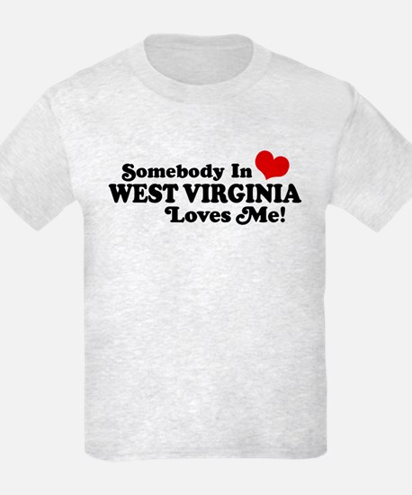 Somebody in West Virginia Loves me T-Shirt