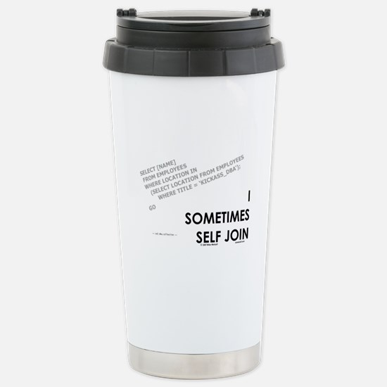 query - self joins Stainless Steel Travel Mug