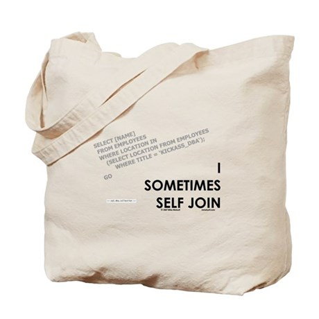 query - self joins Tote Bag