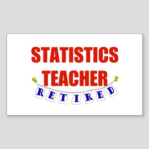 Retired Statistics Teacher Rectangle Sticker