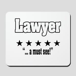 """Great Lawyer, Amazing lawyer, Hot shot lawyer"" Mo"