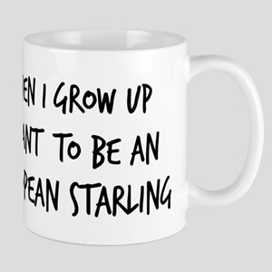 Grow up - European Starling Mug