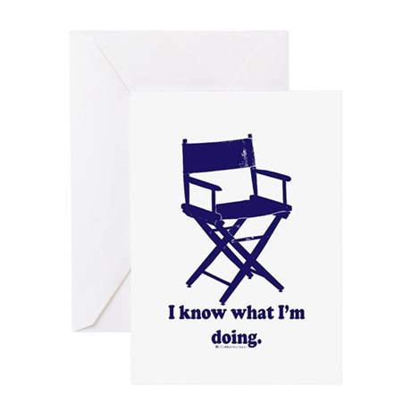 Directors Know What We're Doi Greeting Card