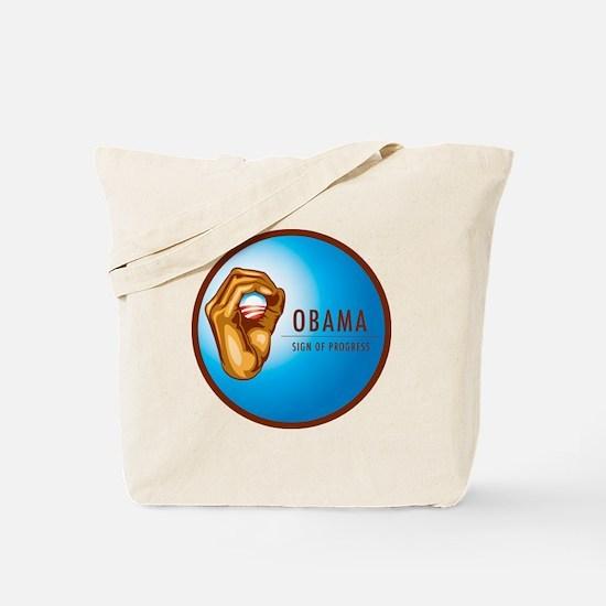 Sign of Progress Tote Bag