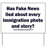 Immigration Liars Yard Sign