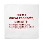 It's the GREAT ECONOMY, Demwits! Queen Duvet