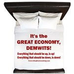 It's the GREAT ECONOMY, Demwits! King Duvet