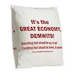 It's the GREAT ECONOMY, Demwit Burlap Throw Pillow
