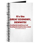 It's the GREAT ECONOMY, Demwits! Journal