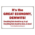 It's the GREAT ECONOMY, Demwits! Banner