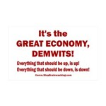 It's the GREAT ECONOMY, Demwits! 35x21 Wall Decal