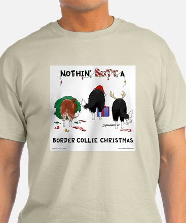 Nothin Butt Border Collie Xmas T-Shirt