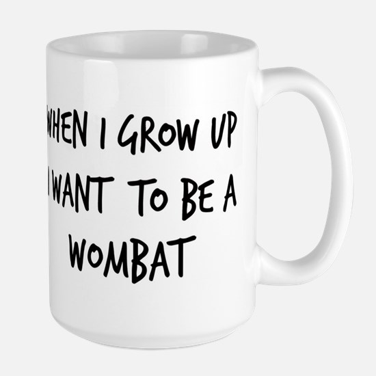 Grow up - Wombat Large Mug