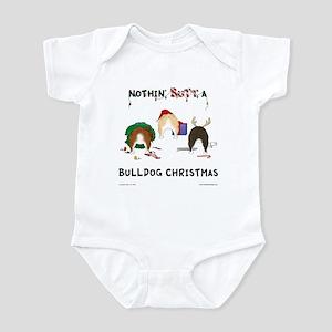 Nothin' Butt A Bulldog Xmas Infant Bodysuit