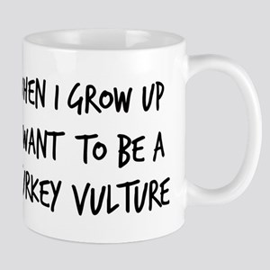 Grow up - Turkey Vulture Mug