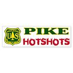 Pike Hotshots Bumper Sticker 2
