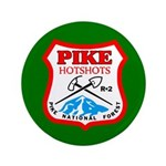 100 Pike Hotshots Big Buttons