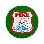 Pike Hotshots Big Button 4