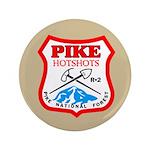 Pike Hotshots Big Button 3