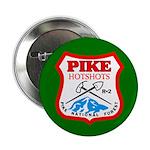 Ten Pike Hotshots Buttons