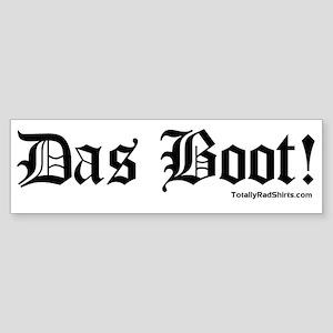 """Das Boot!"" Bumper Sticker"