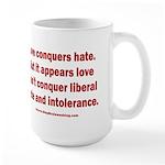 Liberal Hate Wins 15 oz Ceramic Large Mug