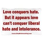 Liberal Hate Wins Pillow Case