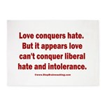 Liberal Hate Wins 5'x7'Area Rug