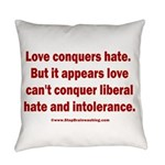 Liberal Hate Wins Everyday Pillow