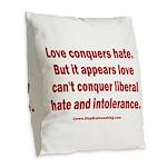 Liberal Hate Wins Burlap Throw Pillow