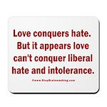 Liberal Hate Wins Mousepad