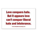 Liberal Hate Wins Sticker (Rectangle)