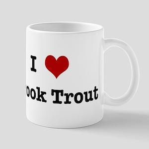 I love Brook Trout Mug