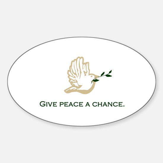 Give Peace a Chance Oval Decal